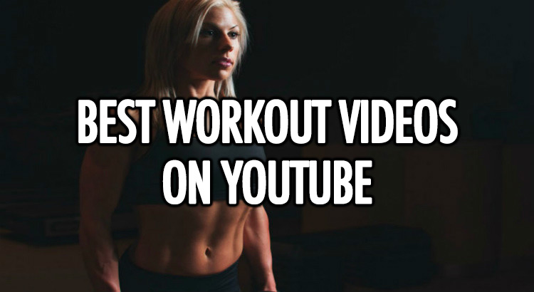 Best YouTube workout videos