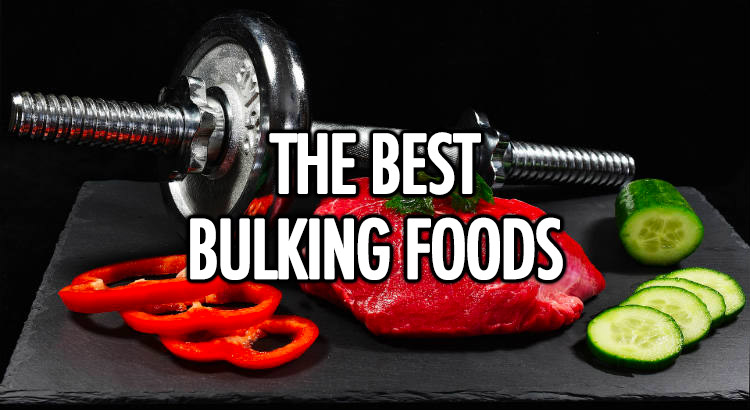 Best bulking food