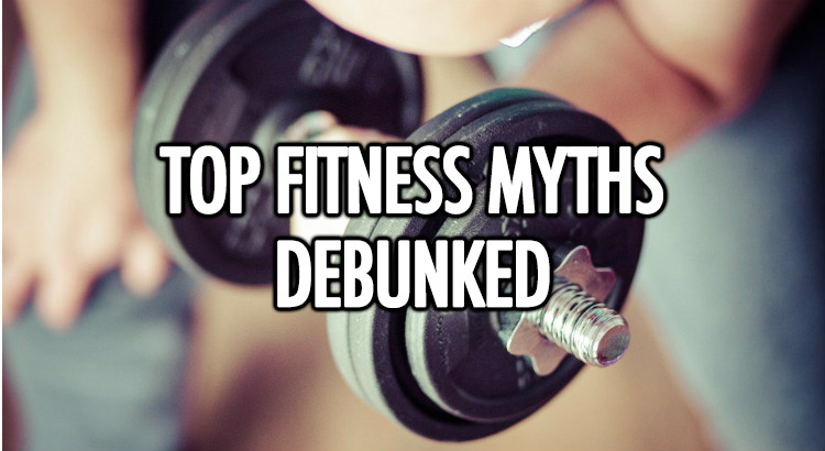 Top fitness myths debunked