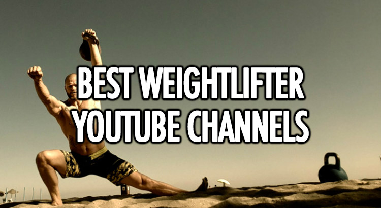 Best weightlifting youtube channels