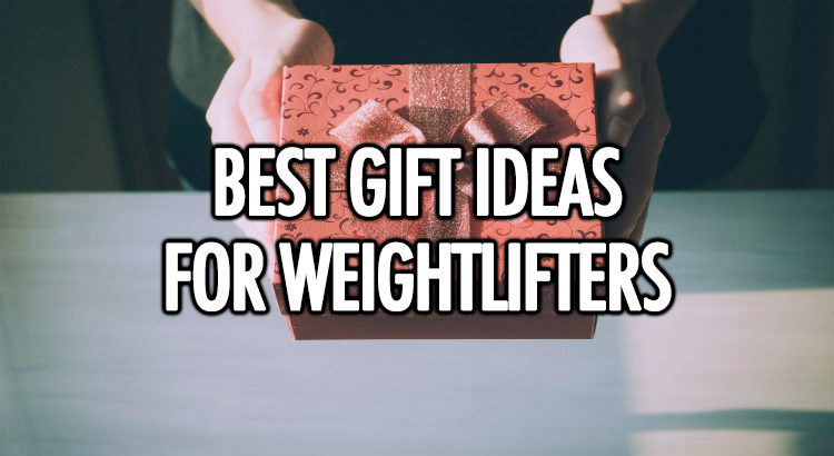 Gift ideas for weightlifters and bodybuilders