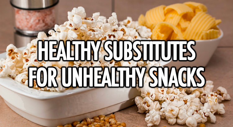 Healthy substitutes for snacks