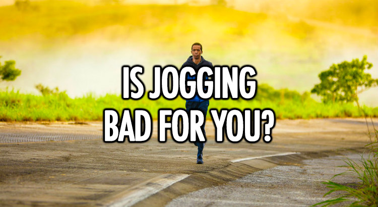 Is jogging bad for you