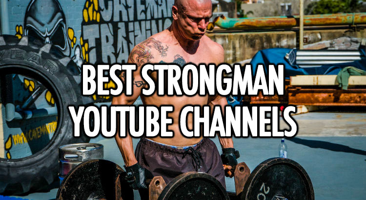 Best Strongman YouTube Channels