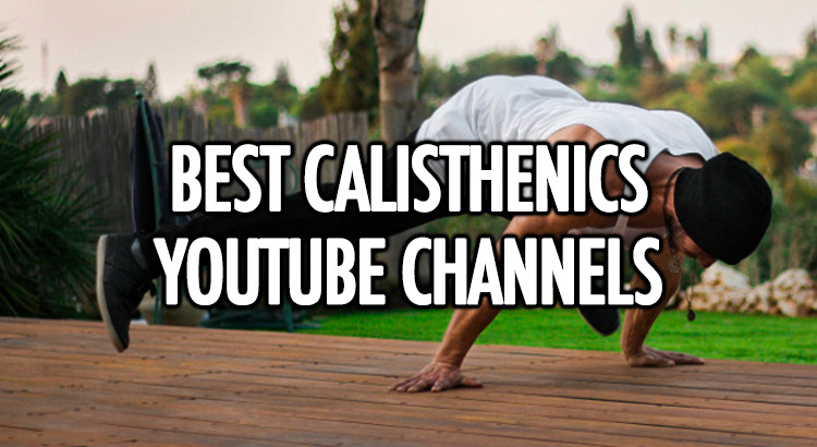 Best calisthenics YouTube channels